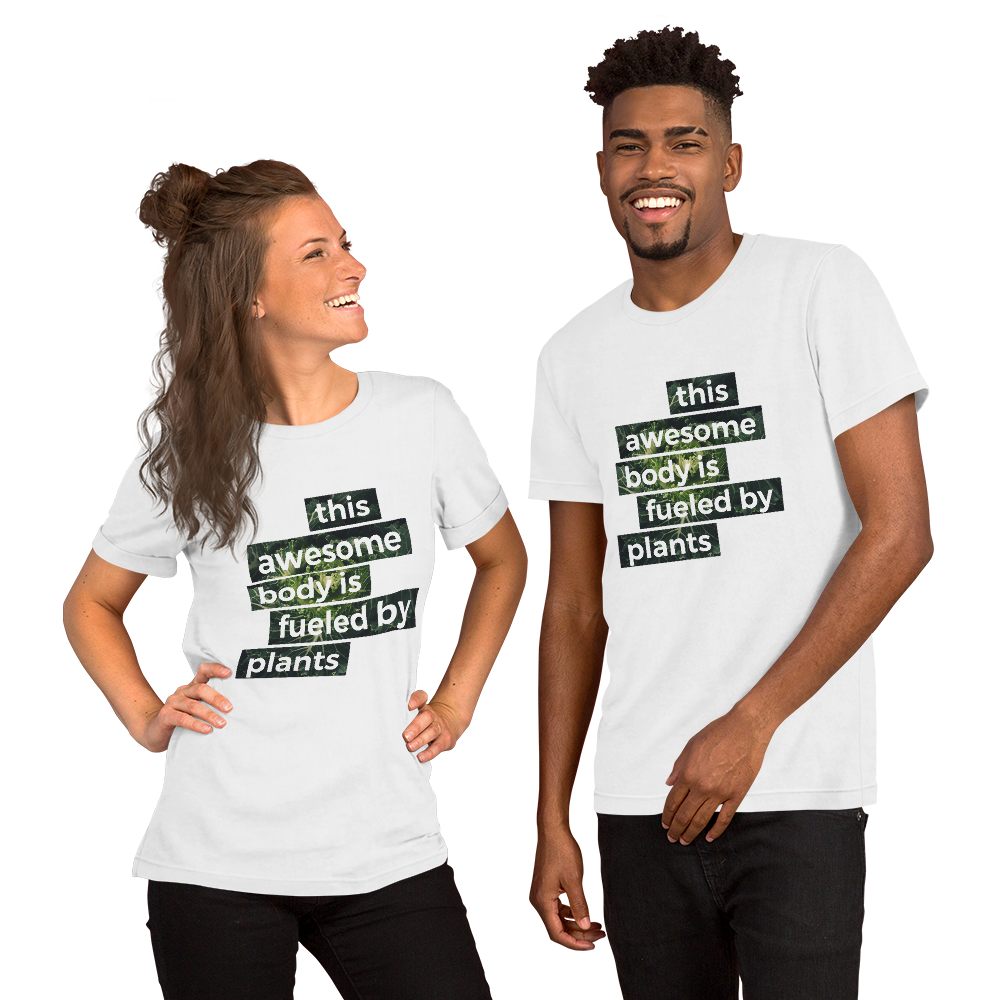 Vegan This Awesome Body Is Fueled By Plants plant based T-Shirt