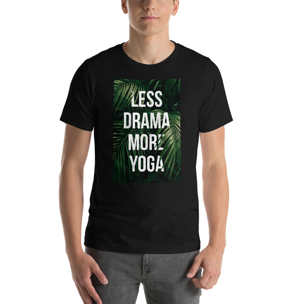 Less Drama More Yoga Unisex T-Shirt