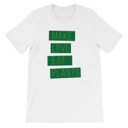 Vegan Make Love Eat Plants Men / Unisex T-Shirt