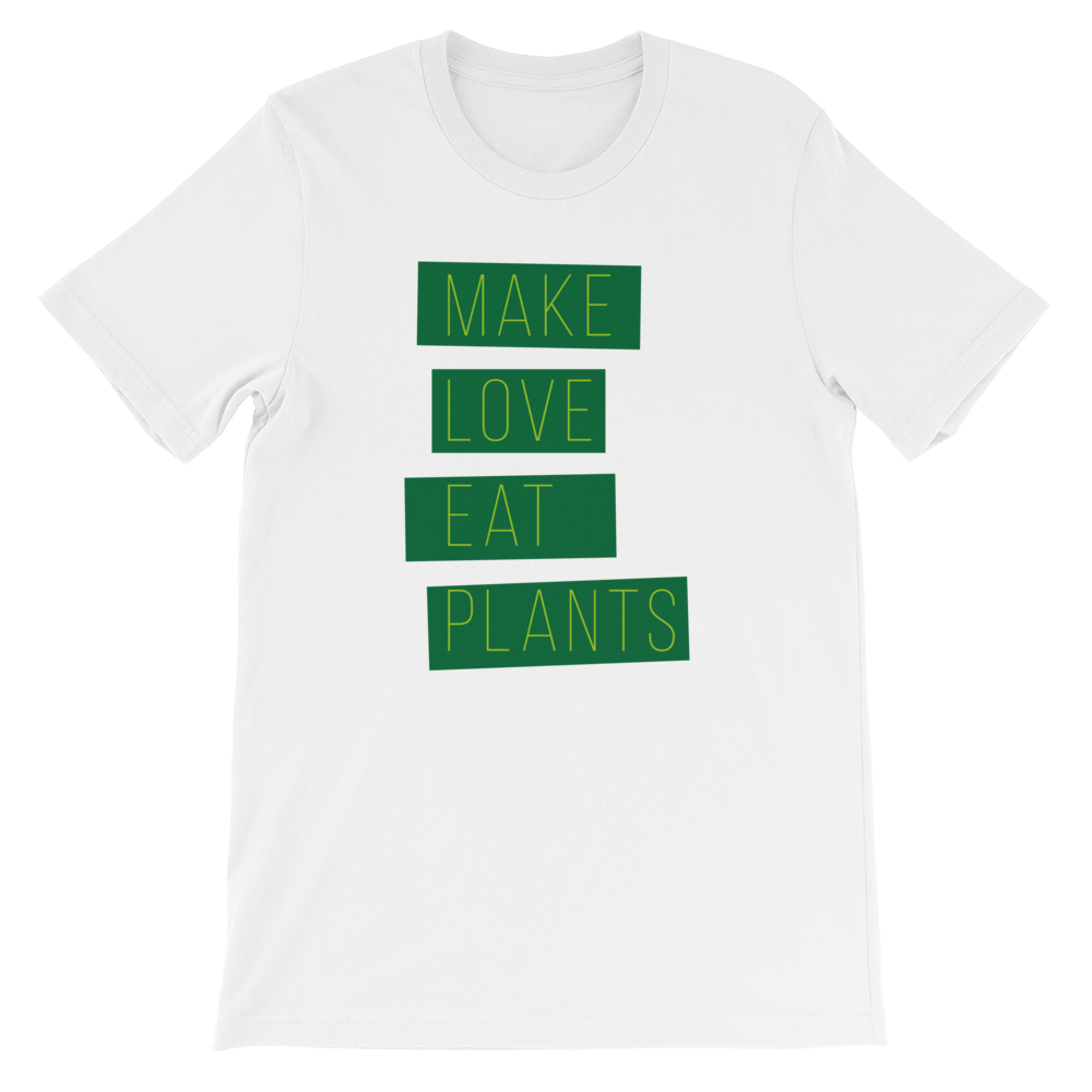 Vegan Make Love Eat Plants plant based T-Shirt