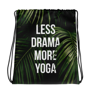 Less Drama More Yoga Gym Bag Pilates
