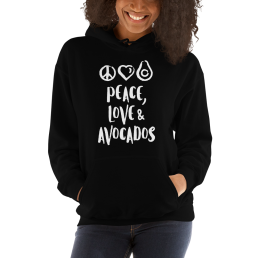 Peace Love Avocados Vegan Plant based Hoodie Pullover