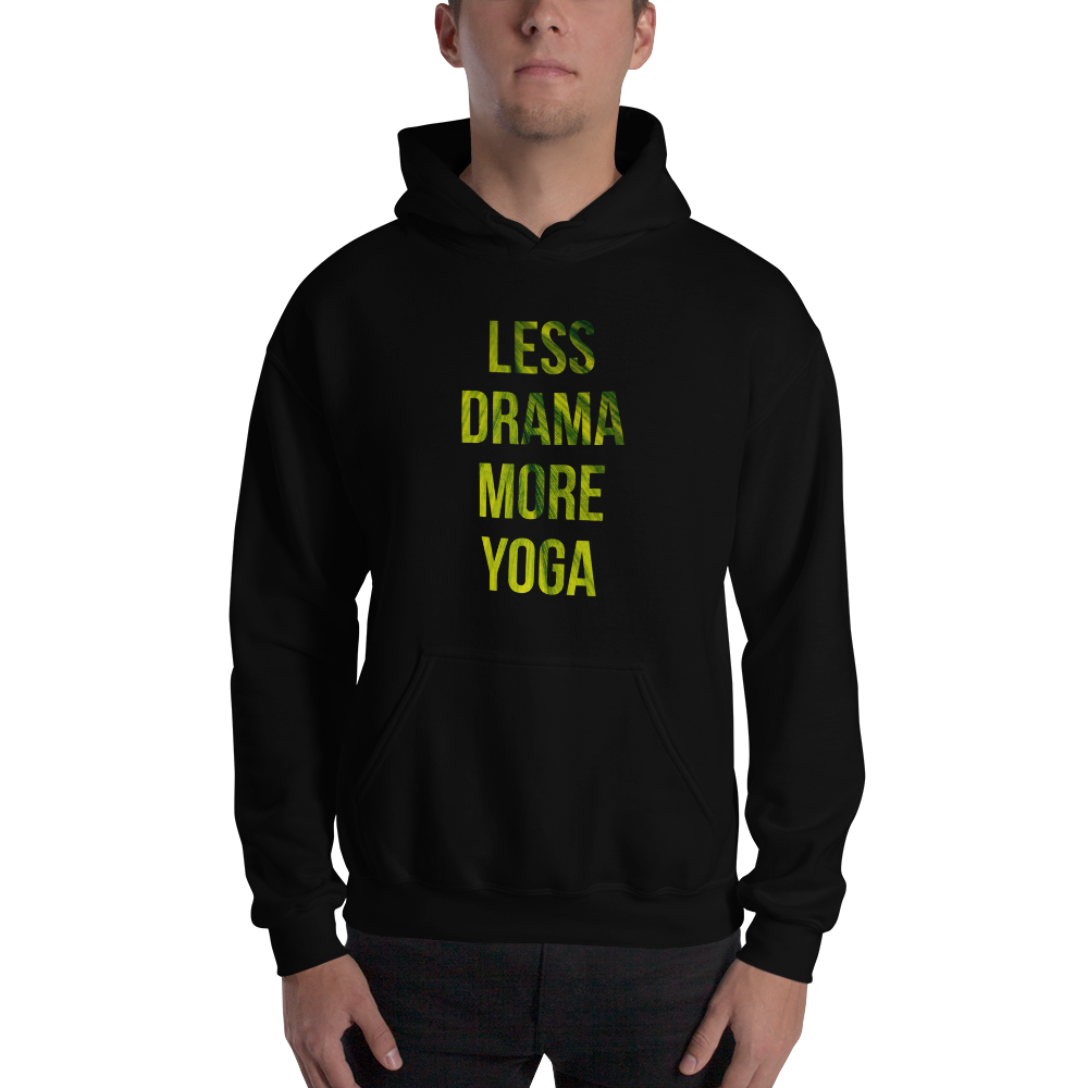 Avocadista Less Drama More Yoga Hoodie Pullover