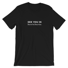 See You in Savasana T-Shirt
