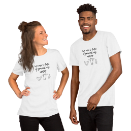 We can't date if you eat my mates Vegan T-Shirt