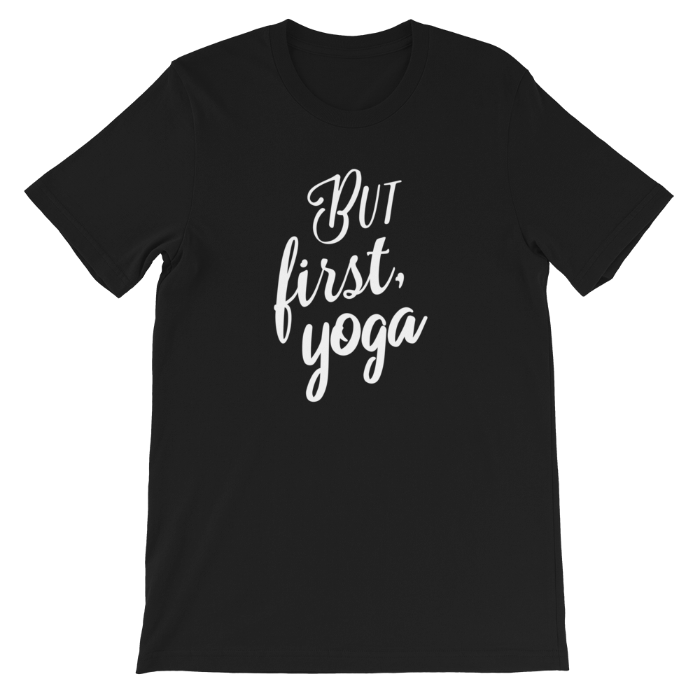 Avocadista But First Yoga T-Shirt