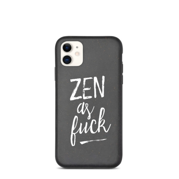 Zen as Fuck Yoga Mindfulness Biodegradable iPhone Case
