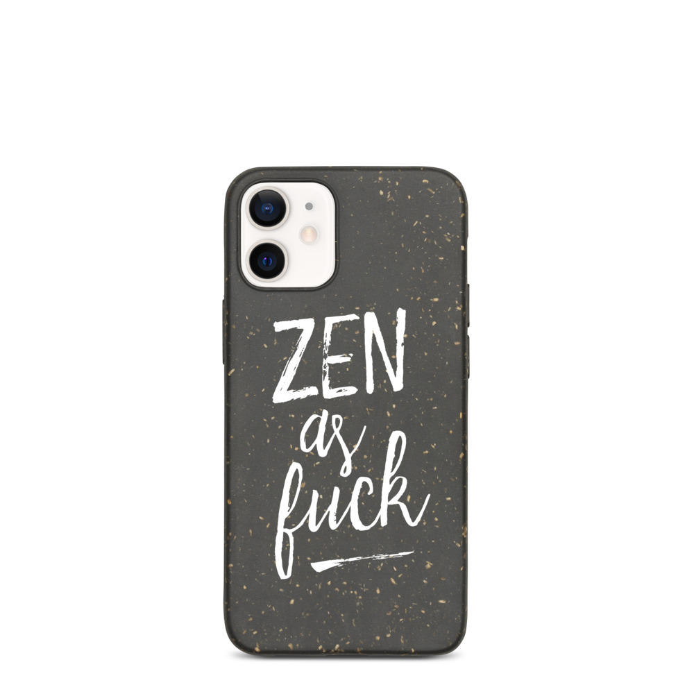 Zen as Fuck Yoga Mindfulness Biodegradable iPhone Case